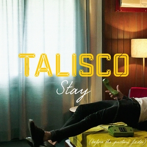 Stay | Talisco