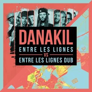 Entre les lignes vs. Entre les lignes Dub | Danakil