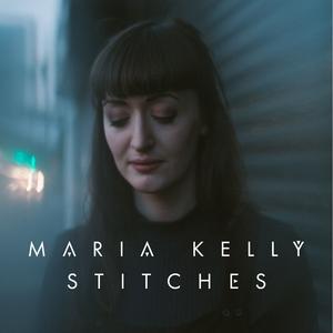 Stitches | Maria Kelly