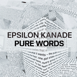 Pure Words | Epsilon Kanade
