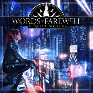 A Quiet World   Words Of Farewell