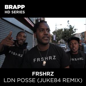 LDN Posse (Juke84 Remix) | Juke 84