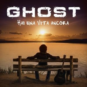 Hai una vita ancora | Ghost