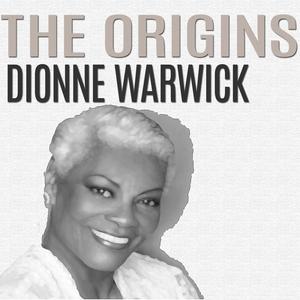 The Origins | Dionne Warwick