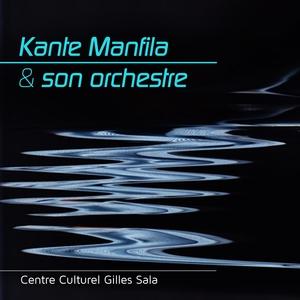 Kanté Manfila et son orchestre | Kante Manfila