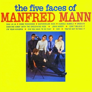 The Five Faces of Manfred Mann | Manfred Mann