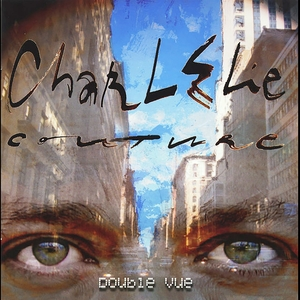 Double vue | CharlElie Couture