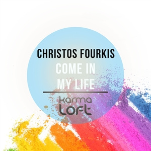 Come in My Life | Christos Fourkis