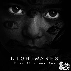 Nightmares | Rome B!