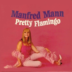 Pretty Flamingo | Manfred Mann