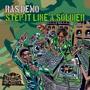 Step It Like a Soldier   Ras Demo