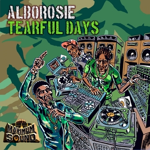 Tearful Days | Alborosie