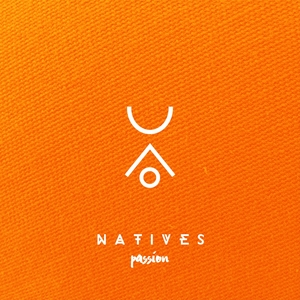 Passion | Natives
