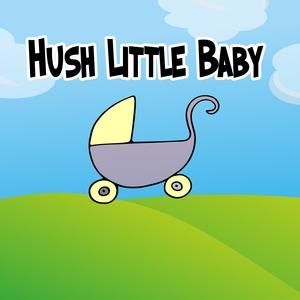 Hush Little Baby | Rockabye Lullaby