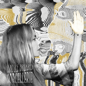 Sorcellerie | Laure Briard
