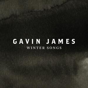 Winter Songs   Gavin James