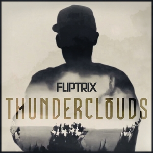Thunder Clouds | Fliptrix