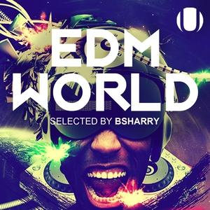 Edm World   Bsharry