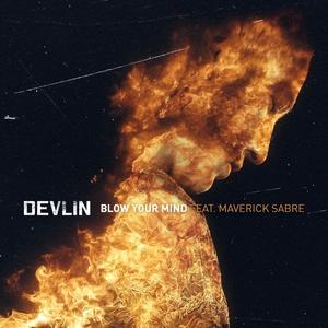 Blow Your Mind   Devlin