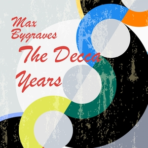The Decca Years | Max Bygraves