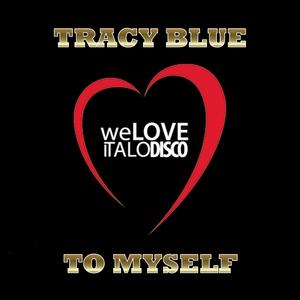 To Myself   Tracy Blue