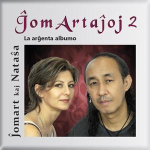 ĴomArtaĵoj 2 (La Arĝenta Albumo) [Esperanto]   Ĵomart Kaj Nataŝa
