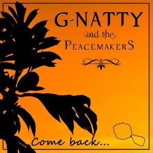 Come Back   G-Natty