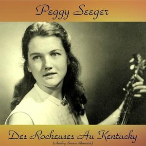 Des Rocheuses Au Kentucky   Peggy Seeger