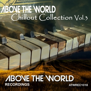 Above the World Chillout Collection, Vol. 3 | Zirenz