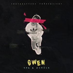 Vor & Zurück | Gwen