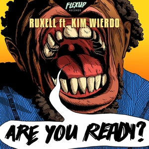 Are You Ready?   Ruxell