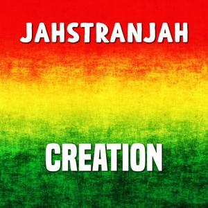 Creation   Jahstranjah