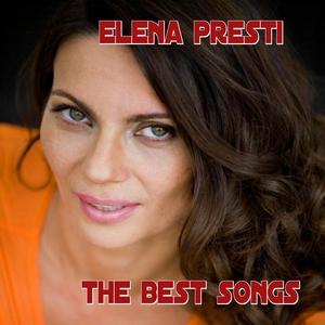 The Best  Songs | Elena Presti