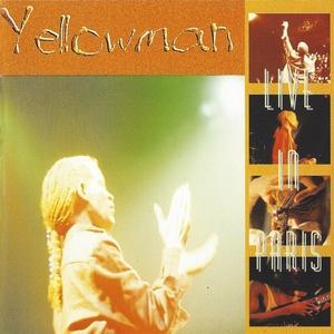 Yellowman Live in Paris   Yellowman