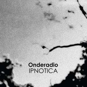 Ipnotica   Onderadio