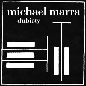 Dubiety | Michael Marra
