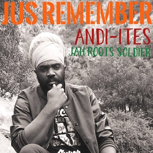 Jus Remember   Jah Roots Soldier