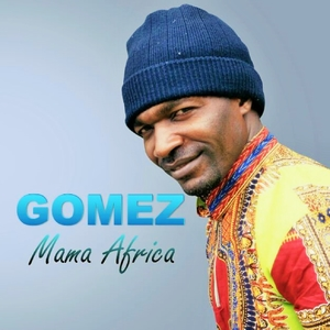 Mama Africa   Gomez