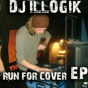Run for Cover   DJ Illogik