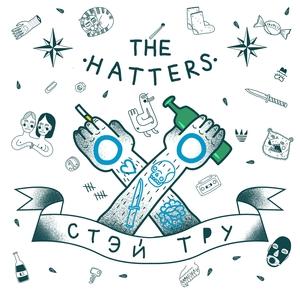 Stay True   The Hatters