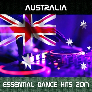 Australia Essential Dance Hits 2017 | Aña