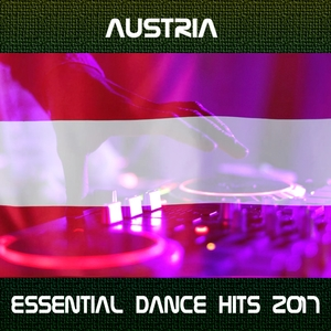 Austria Essential Dance Hits 2017 | DJ Tuzzi