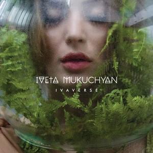 IvaVerse   Iveta Mukuchyan