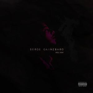 Serge Gainzbarg   Hell Maf