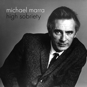 High Sobriety | Michael Marra
