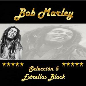 Bob Marley, Selección 5 Estrellas Black | Bob Marley