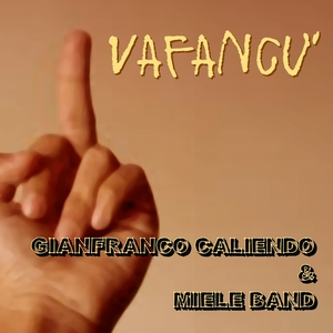 Vafancu'   Gianfranco Caliendo