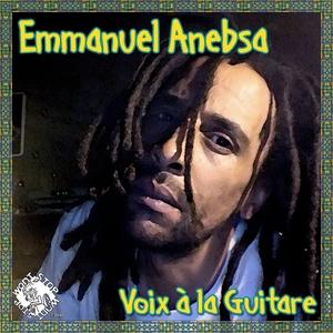 Voix à la guitare | Emmanuel Anebsa
