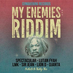 My Enemies Riddim | Spectacular