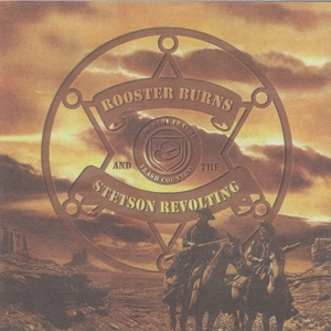 Country Trash and the Trash Country | Rooster Burns and the Stetson Revolting